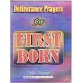 Deliverance Prayers for First Borns